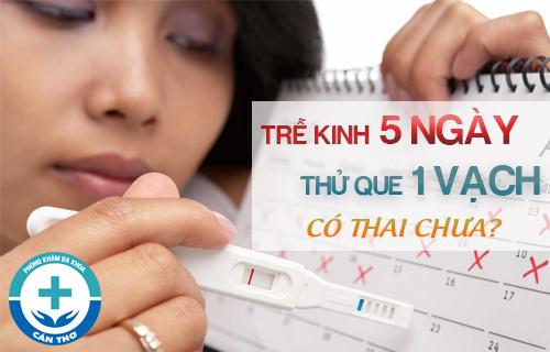 Bị Trễ Kinh Nhưng Que Thử Thai 1 Vạch Là Sao?