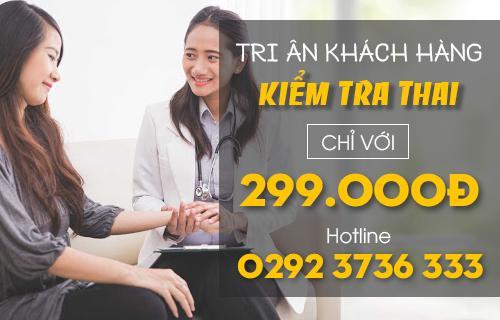 Kiểm Tra Thai Tiết Kiệm Hơn Với Gói Khuyến Mãi 299k
