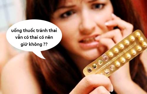 Uống Thuốc Tránh Thai Vẫn Có Thai Phải Làm Sao?